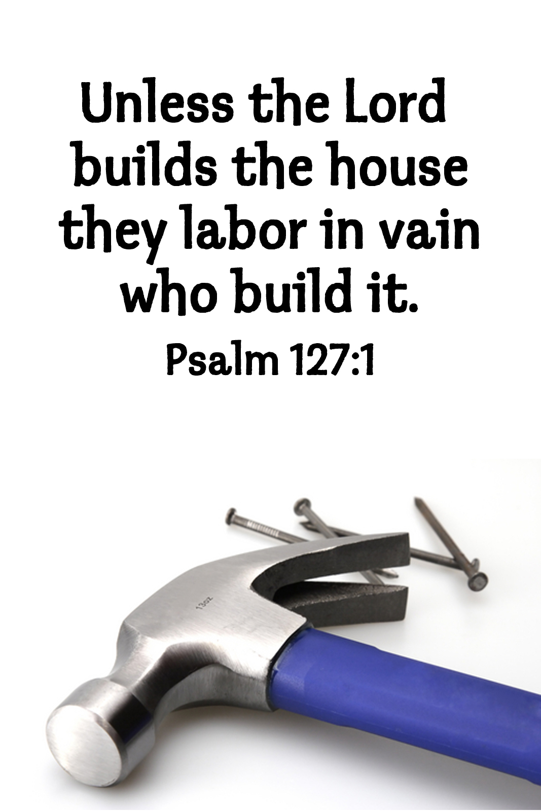 Unless God Builds The House
